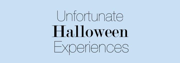 I'm Unfortunate: Halloween